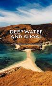 Deep Water and Shoal
