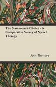 The Stammerer's Choice - A Comparative Survey of Speech Therapy