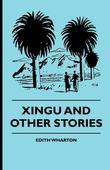 Xingu and Other Stories