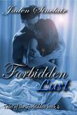 Forbidden Lust (Tales of the Forbidden Book Four)