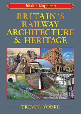British Railway Architecture and Heritage