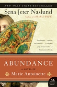 Abundance: A Novel of Marie Antoinette