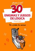 30 Enigmas y juegos de lógica