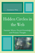 Hidden Circles in the Web: Feminist Wicca, Occult Knowledge, and Process Thought