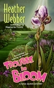 Trouble in Bloom