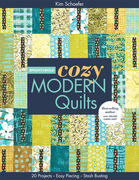 Bright & Bold Cozy Modern Quilts: 20 Projects • Easy Piecing • Stash Busting
