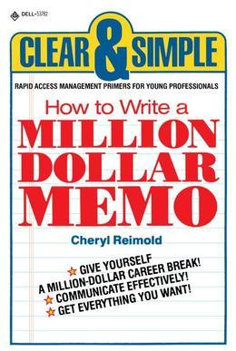 How to Write a Million Dollar Memo