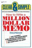 How to Write a Million Dollar Memo: Rapid Access Management Primers for Young Professionals