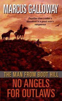 The Man From Boot Hill: No Angels for Outlaws