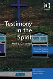 Testimony in the Spirit: Rescripting Ordinary Pentecostal Theology