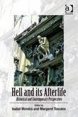 Hell and its Afterlife: Historical and Contemporary Perspectives