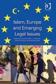 Islam, Europe and Emerging Legal Issues