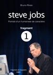 Steve Jobs - Portrait d'un humaniste de caractère - Fragment 1