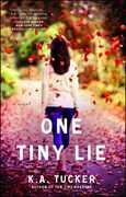 One Tiny Lie: A Novel