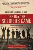 One Day the Soldiers Came