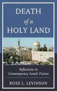 Death of a Holy Land: Reflections in Contemporary Israeli Fiction