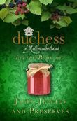 The Duchess of Northumberland's Little Book of Jams, Jellies and Preserves