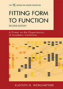 Fitting Form to Function: A Primer on the Organization of Academic Institutions