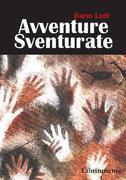 Avventure sventurate