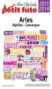 Arles 2013-2014 Petit Futé (avec cartes, photos + avis des lecteurs)
