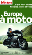 Europe à moto 2013 Petit Futé (avec cartes, photos + avis des lecteurs)