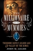 The Millionaire and the Mummies