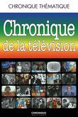 Chronique de la télévision