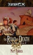 The Road to Death: The Lost Mark, Book 2
