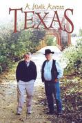 A Walk Across Texas