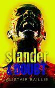 Slander & Doubt