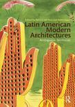 Latin American Modern Architectures: Ambiguous Territories