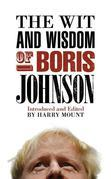 The Wit and Wisdom of Boris Johnson