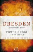 Dresden: A Survivor's Story