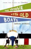 The Trouble with Old Boats