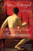 The Casebook of Victor Frankenstein: A Novel