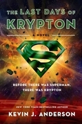 The Last Days of Krypton