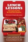 Lunch Lessons: Changing the Way America Feeds Its Child