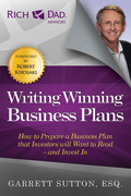 Writing Winning Business Plans: How to Prepare a Business Plan That Investors Will Want to Read--And Invest in