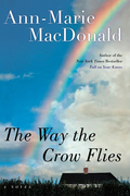 Ann-Marie MacDonald - The Way the Crow Flies