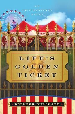 Life's Golden Ticket
