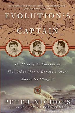 Evolution's Captain: NF abt Capt. FitzRoy & Chas Darwin