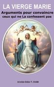 """La Vierge Marie """"Comment La défendre?"""""""