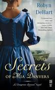 The Secrets of Mia Danvers: A Dangerous Liaisons Novel (InterMix)