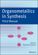 Organometallics in Synthesis, Third Manual