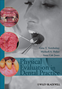Physical Evaluation in Dental Practice