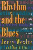 Rhythm and the Blues: A Life in American Music