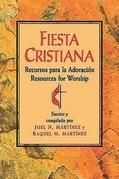 Fiesta Cristiana, Recursos para la Adoración: Spanish-language Book of Worship