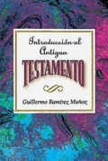 Introduccion al Antiguo Testamento AETH: Introduction to the Old Testament Spanish AETH