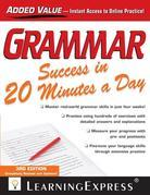 Grammar Success in 20 Minutes a Day: Third Edition