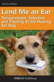 Lend Me an Ear: Temperament, Selection and Training of the Hearing Ear Dog